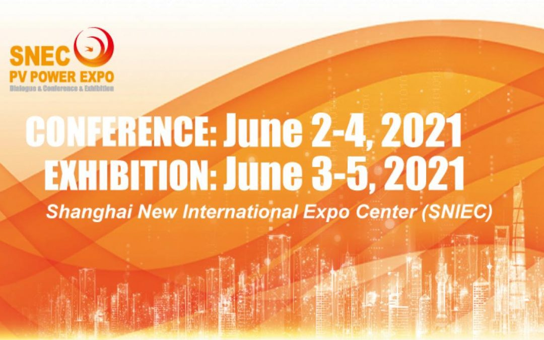 SNEC 2021 PV POWER EXPO JUNE 3-5 SHANGHAI CHINA